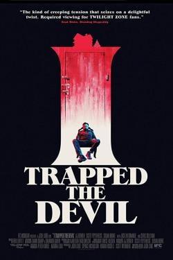 دانلود فیلم I Trapped The Devil 2019