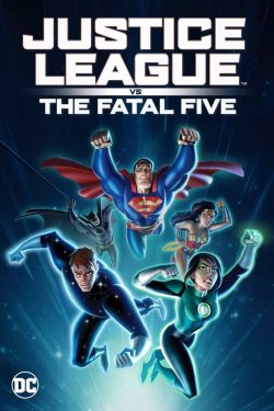 دانلود فیلم Justice League VS The Fatal Five 2019
