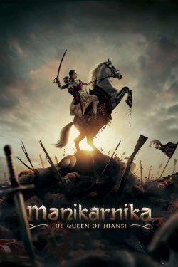 دانلود فیلم Manikarnika 2019