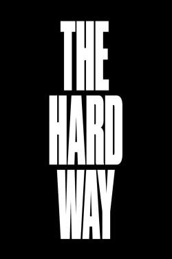 دانلود فیلم The Hard Way 2019
