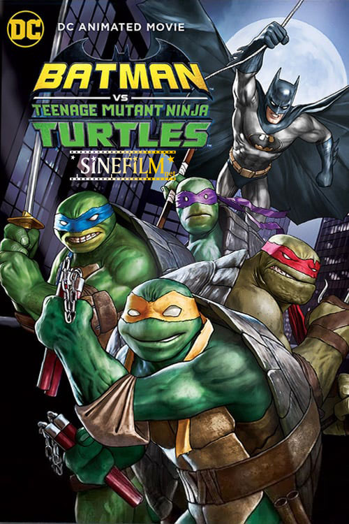 دانلود فیلم Batman VS Mutant Ninja Turtles 2019
