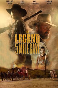 دانلود فیلم The Legend Of 5 Mile Cave 2019