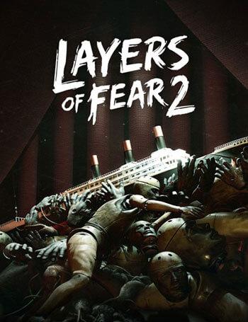 دانلود بازی Layers of Fear 2 برای کامپیوتر – نسخه CODEX