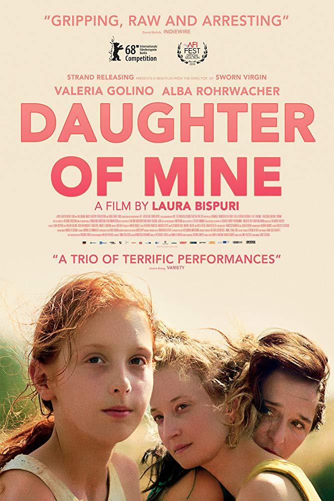 دانلود فیلم Daughter Of Mine 2018