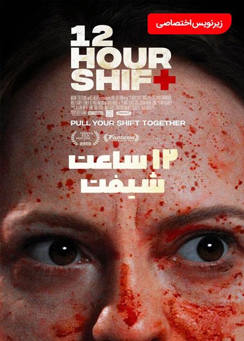 دانلود فیلم Twelve Hour Shift 2020