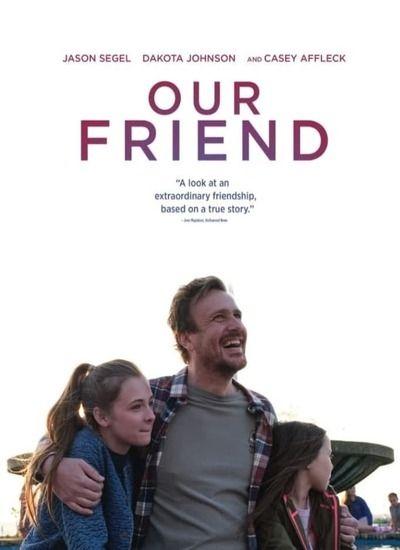 دانلود فیلم Our Friend 2021