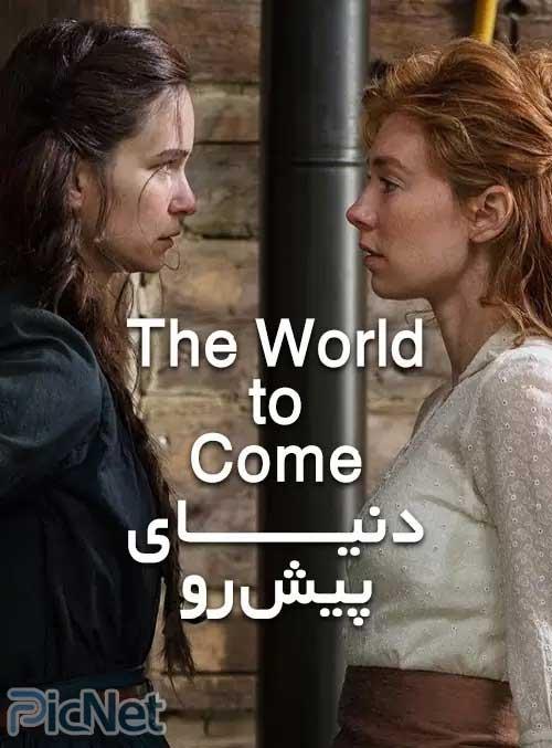 دانلود فیلم The World to Come 2020