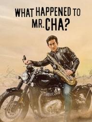 دانلود فیلم What Happened To Mr Cha 2021